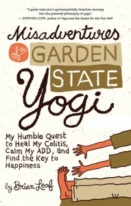 Misadventures of a Garden State Yogi