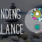 Finding Balance Amidst the Chaos